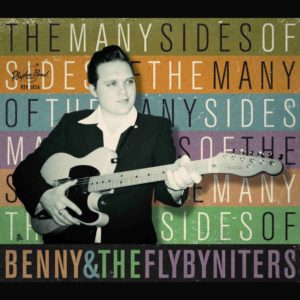 benny-and-the-flybyniters-the-many-sides-of