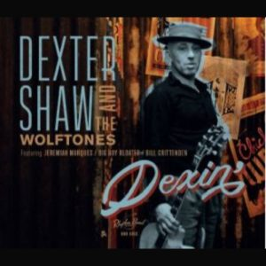 dexter shaw and the wolftones dexin deluxe