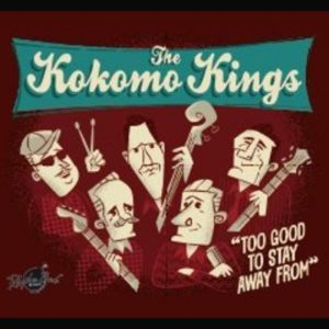 the kokomo kings too good to stay away from