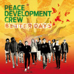 Peace Development Crew Better Days