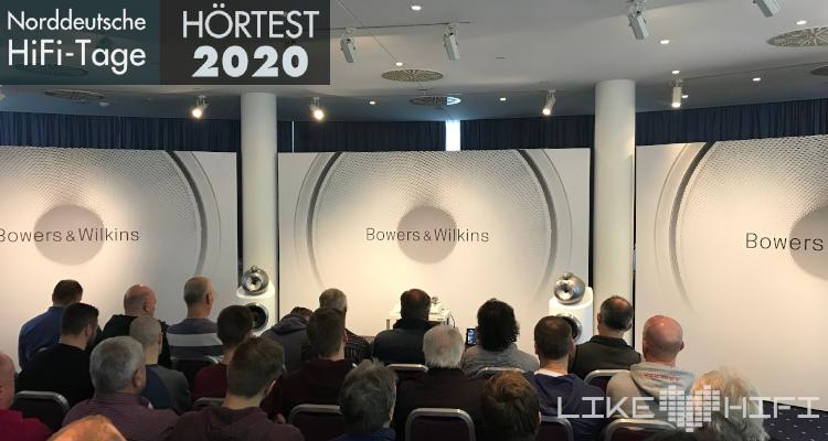 Norddeutsche HiFi Tage - NDHT 2020 Hörtest B&W Bowers Wilkins HiFi Tage Show News Rückblick